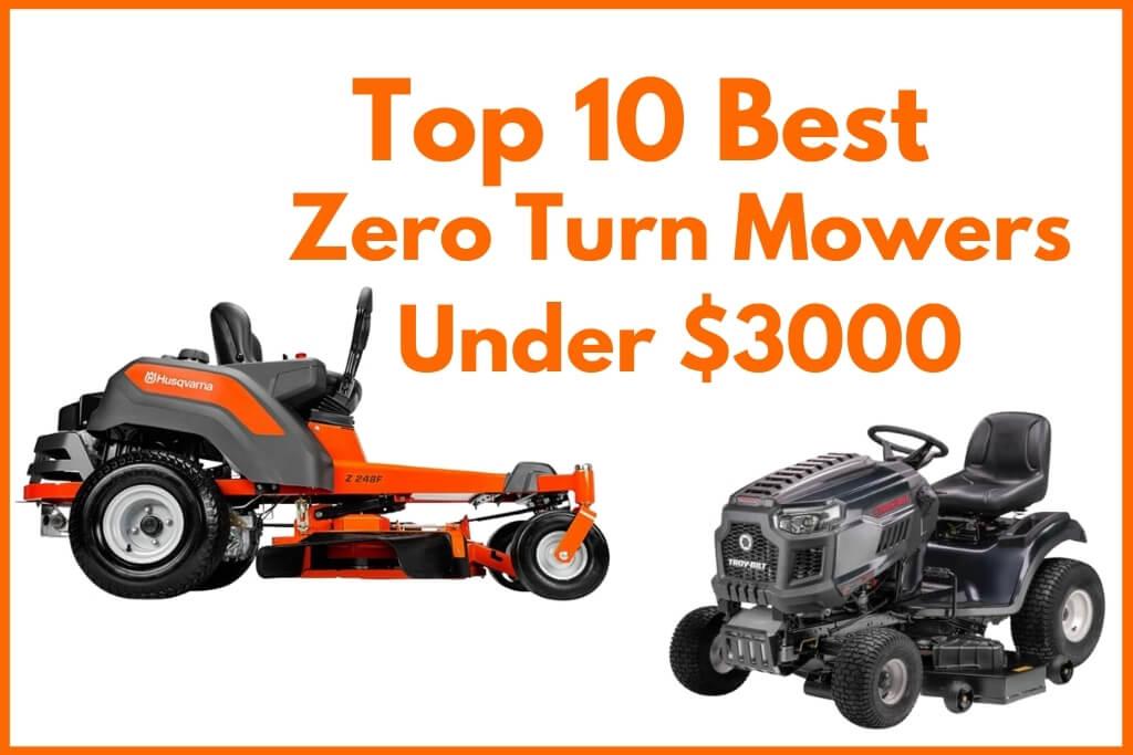 Best Zero Turn Mowers Under 3000