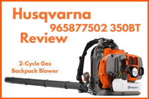 Husqvarna 965877502 350BT Review