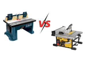 Router Table vs Table Saw