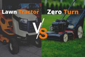 Lawn Tractor Vs Zero Turn